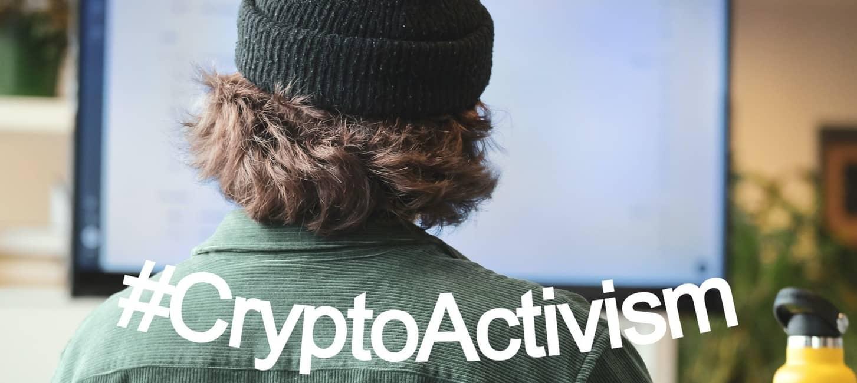 👨🏼💻 #CriptoActivismo, el activismo digital basado en blockchain